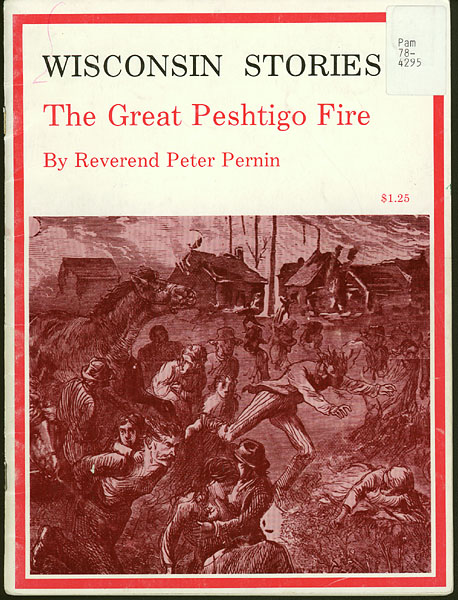 Image of The Great Peshtigo Fire